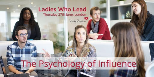 The Psychology of Influence (Seminar & Networking Event)