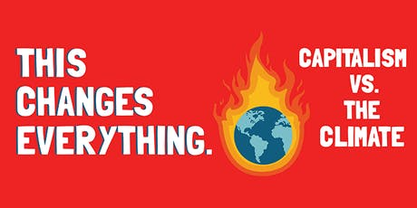'This Changes Everything' - Film Screening & Discussion tickets