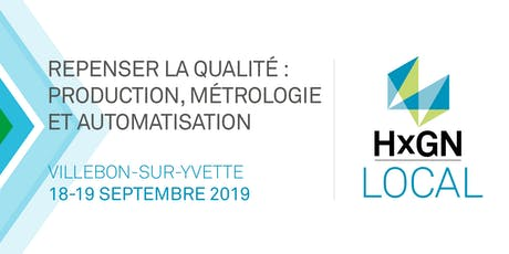 HxGN LOCAL REPENSER LA QUALITÉ : PRODUCTION, MÉTROLOGIE ET AUTOMATISATION tickets