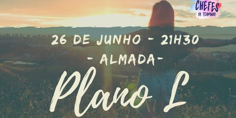 Plano L - Almada tickets