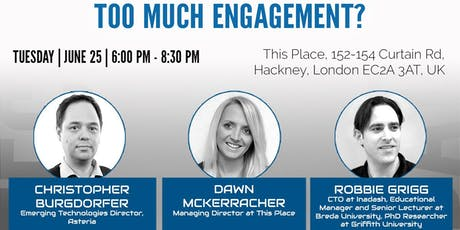 Too Much Engagement? tickets