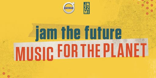 JAM THE FUTURE. MUSIC FOR THE PLANET