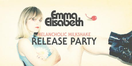 Emma Elisabeth - Melancholic Milkshake Release Show + Grandchildren Tickets