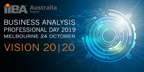 Business Analysis Professional Day 2019, Melbourne tickets