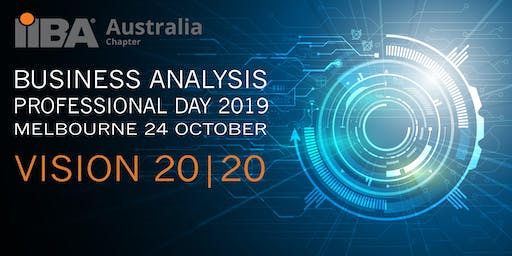 Business Analysis Professional Day 2019, Melbourne