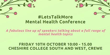 #LetsTalkMore Mental Health Conference  tickets