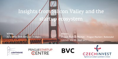 Insights from Silicon Valley and the startup ecosystem