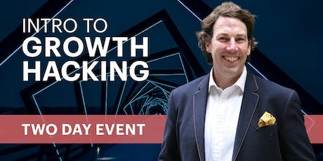 Introduction: How to grow your business fast (Growth Hacker Secrets) tickets