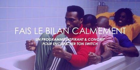 """Petit dej de présentation """"Fais le Bilan Calmement"""" billets"""