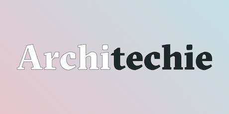 Architechies Happy Hour tickets