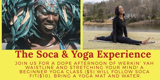 The Soca and Yoga Experience