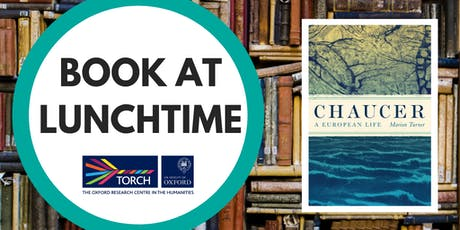 Book at Lunchtime: Chaucer: A European Life tickets