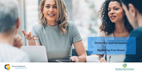 Diversity and Inclusion - Marketing Your Brand tickets