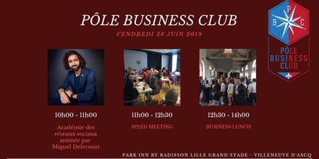 Pôle Business Club Lille billets