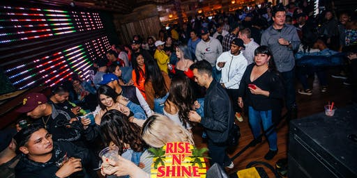 RISE 'N' SHINE DAY PARTY 21+