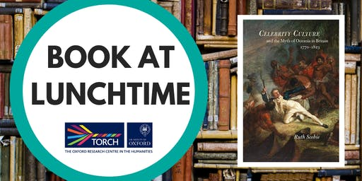 Book at Lunchtime: Celebrity Culture and the Myth of Oceania