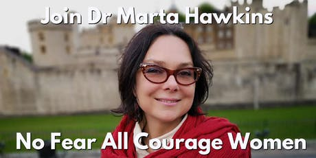 No-Fear All Courage Women: a challenge for energy, purpose & charge tickets