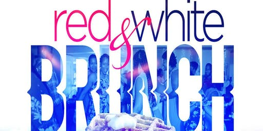 "The Brunch Effect presents ""Red, White & Brunch"""