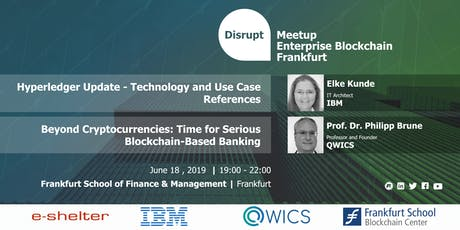 Disrupt Meetup| Hyperledger Technology & Blockchain-Based Banking Solutions Tickets