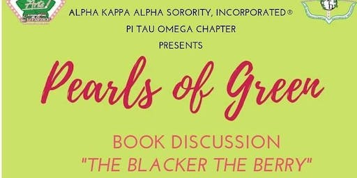 Pearls of Green - Book Discussion   THE BLACKER THE BERRY