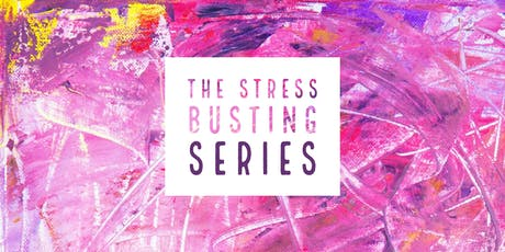 The Stress Busting Series tickets