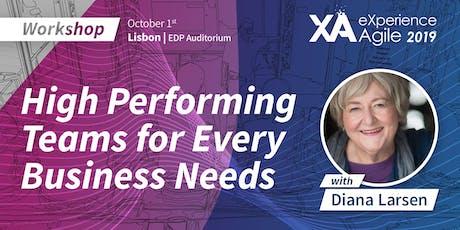 XA Workshop: High Performing Teams for Every Business Needs - Diana Larsen bilhetes