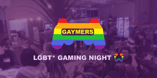 Gaymers: LGBT* Gaming Night Pride Month Edition