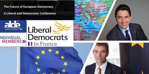 L'avenir de la démocratie européenne : Une conférence des libéraux