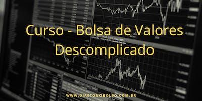 Curso Bolsa de Valores Descomplicado