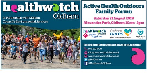 Healthwatch Oldham Active Health Outdoors Family Forum 2019