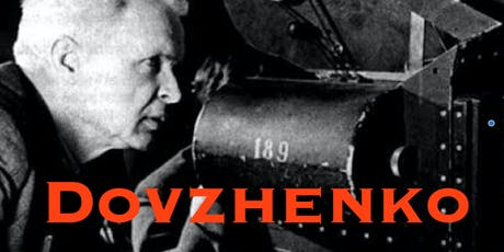 The Life and Work of Alexander Dovzhenko : ARSENAL (1928) tickets