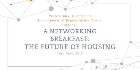 Networking Breakfast: The Future of Housing tickets