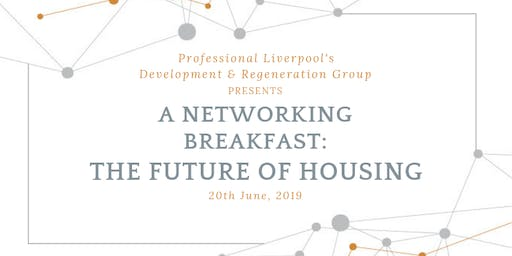Networking Breakfast: The Future of Housing