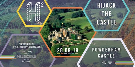 Hijacked 2- Hijack The Castle '19 tickets