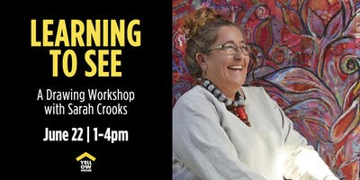Learning to See with Sarah Crooks