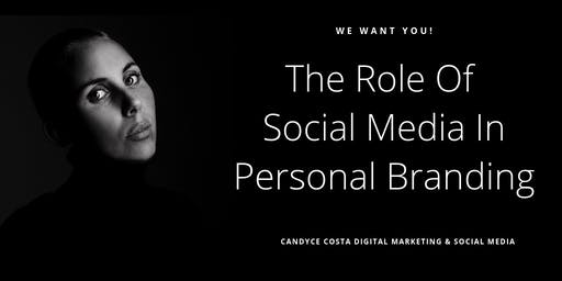 The Role Of Social Media In Personal Branding