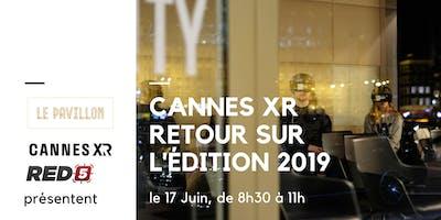 Cannes XR : Retour sur lédition 2019