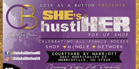 SHE's a hustlHER  Pop-Up Shop tickets