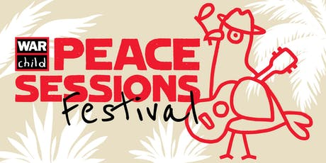War Child Peace Sessions Festival tickets