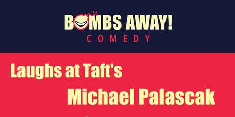 Laughs at Taft's w/ Michael Palascak tickets