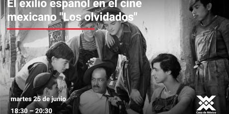 """El exilio español en el cine mexicano """"Los olvidados"""" entradas"""