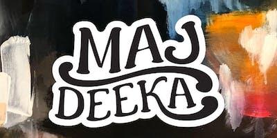 Maj Deeka Album Release Party