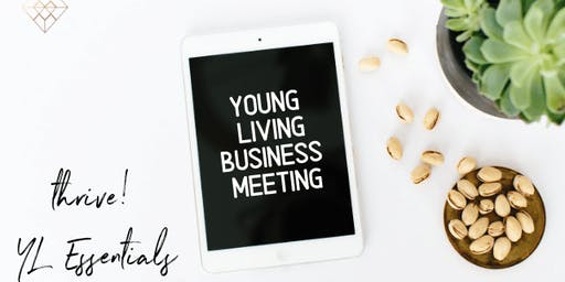 Thrive Young Living Essentials - Business Meeting