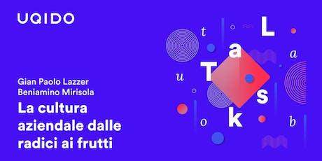 La cultura aziendale dalle radici ai frutti | Uqido talks about biglietti