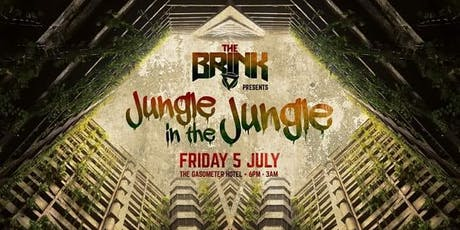 The Brink presents: Jungle in the Jungle tickets