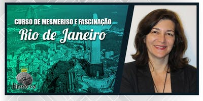 Mesmerismo e Fascinação com Leila Mahfud - Módulo 1 - Rio de Janeiro
