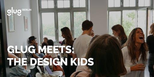 Glug Berlin Meets: The Design Kids
