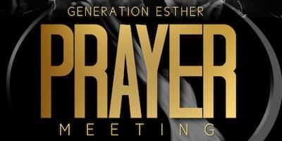Generation Esther Prayer Meeting