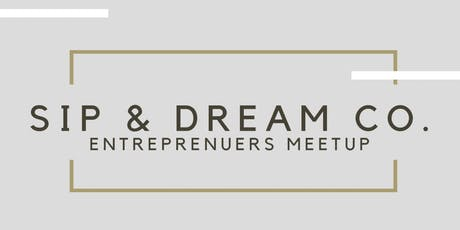 Sip + Dream : Speed Networking Event  tickets