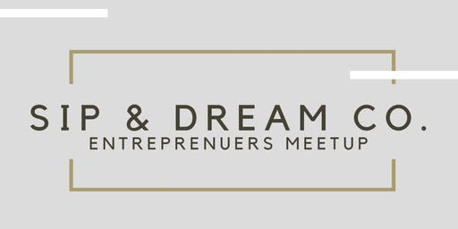 Sip + Dream : Speed Networking Event